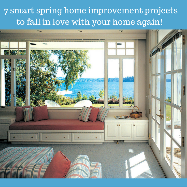 7 Smart Spring Home Improvement Projects to Fall in Love with Your Home Again