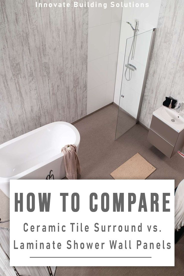 How To Compare A Ceramic Tile Surround Laminate Bathroom Shower Wall Panels Innovate Building Solutions