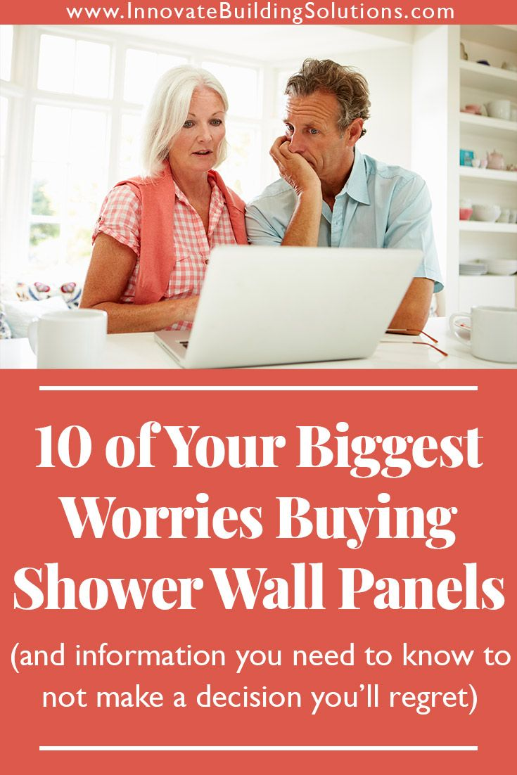 10 of Your Biggest Worries Buying Shower Wall Panels (and information you need to know to NOT make a decision you'll regret)