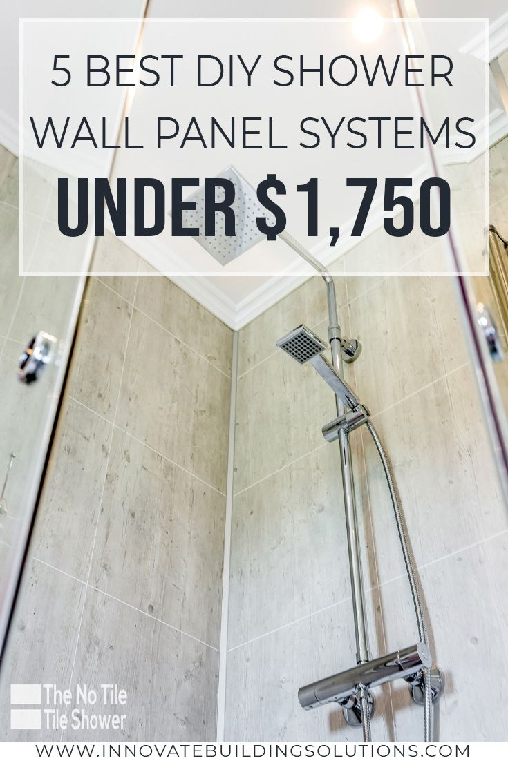 5 Best DIY Shower Wall Panel Systems You Can Buy Under $1,750