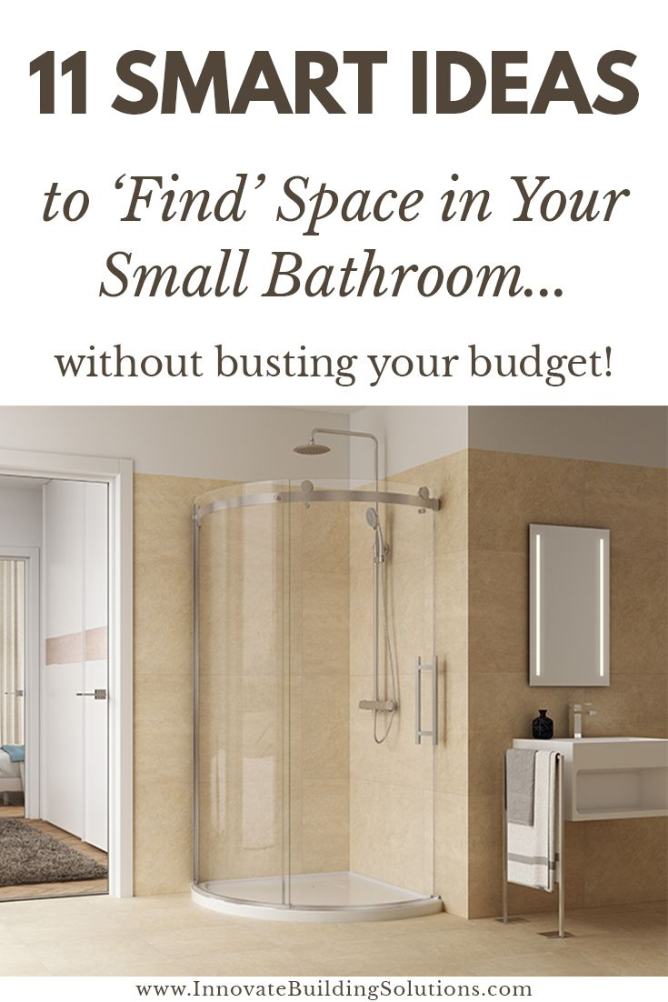 11 Smart Ideas to 'Find' Space in Your Small Bathroom…without busting your budget