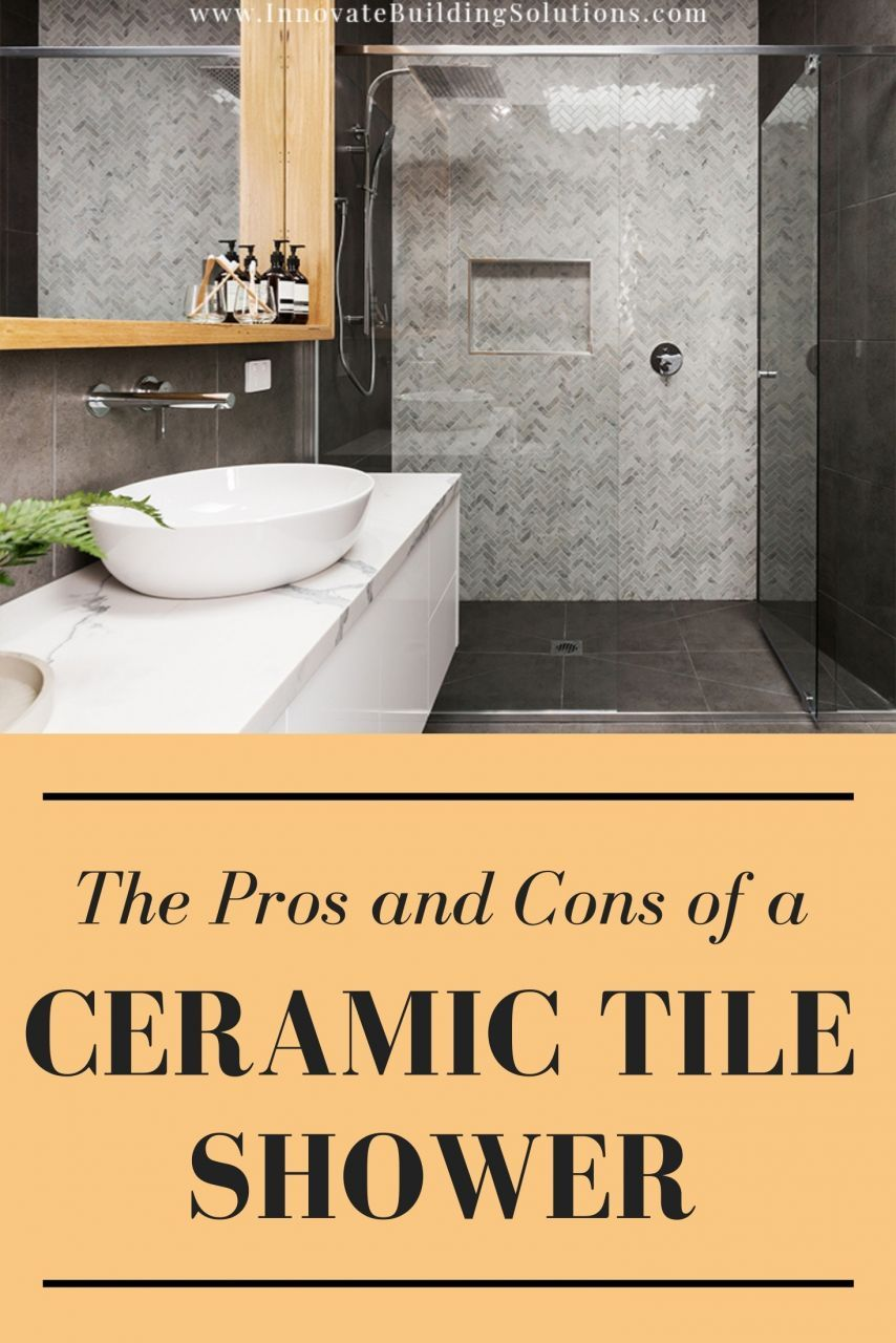 The Pros and Cons of a Ceramic Tile Shower (and better options if you've had it up to here with tile)