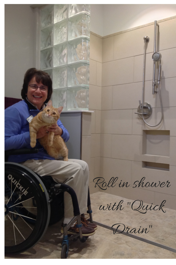 Roll in shower with a Quick Drain