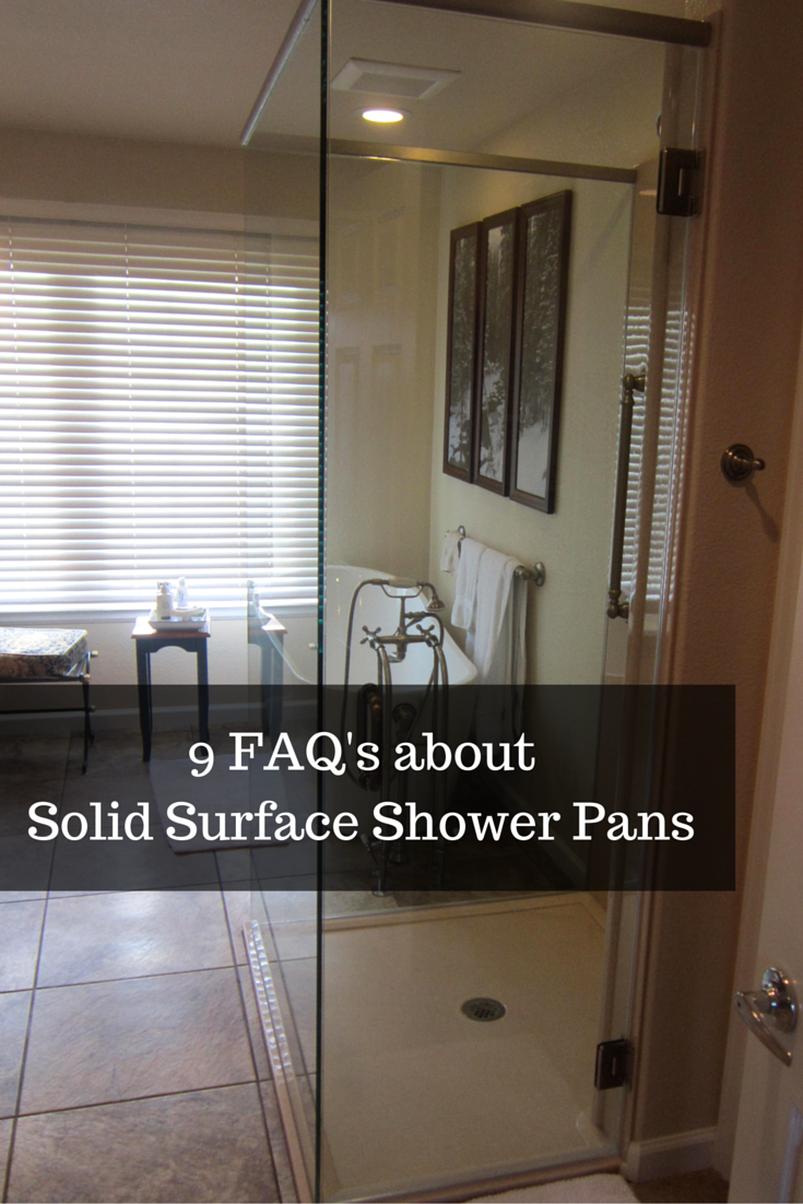 9 Frequently Asked Questions about Solid Surface Shower Pans