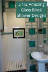 5 ½ Amazing Glass Block Shower Designs with Personality