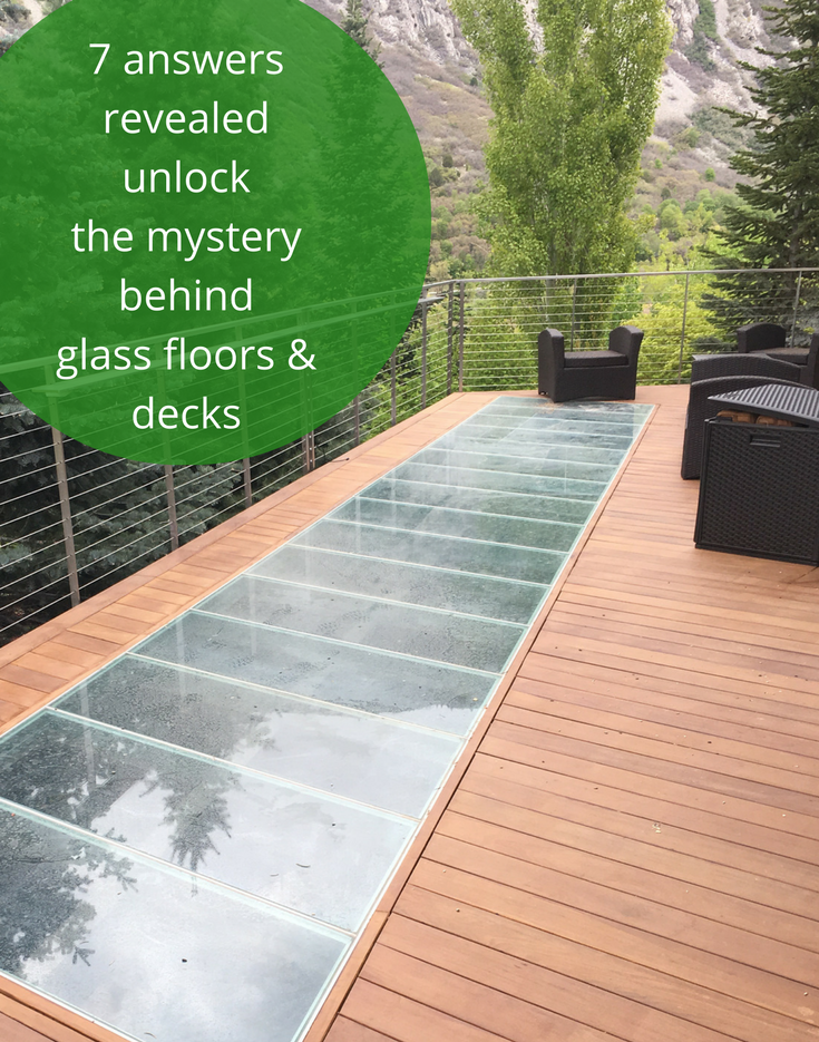 7 Answers Revealed Unlock the Mystery Behind Glass Floors and Decks
