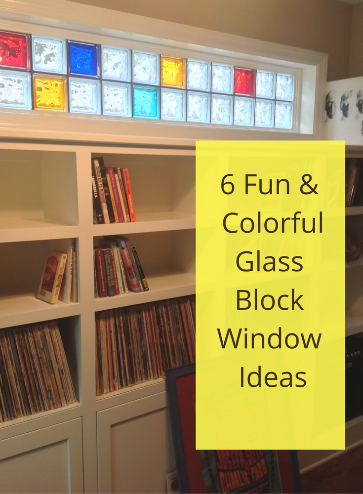 6 Fun & Colorful Glass Block Window Ideas to Jazz up your Home