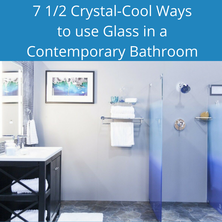 7 crystal-cool was to use glass in a contemporary bathroom | Innovate Building Solutions