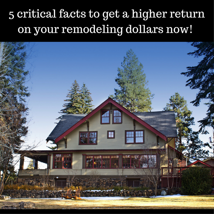 5 critical facts to get higher returns on your remodeling based on the 2016 Cost to Value Study | Innovate Building Solutions