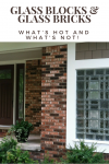 Glass blocks and glass bricks – what's hot and what's not today