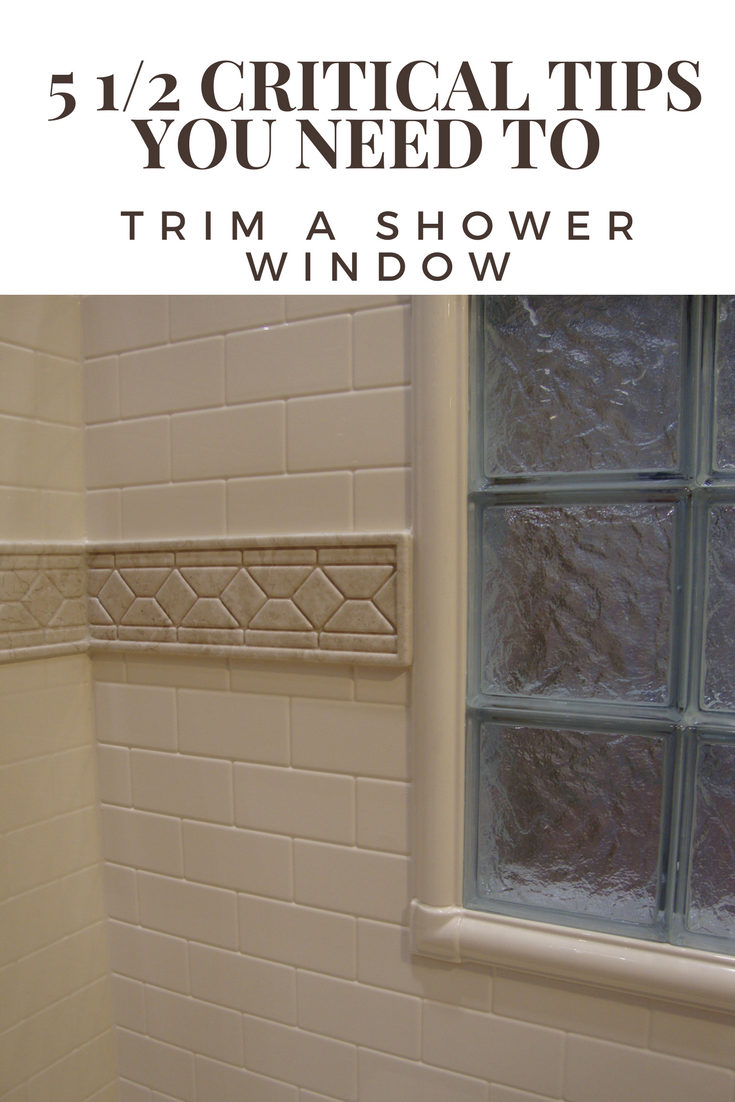 5 1/2 critical tips to successfully trim a shower window | Innovate Building Solutions