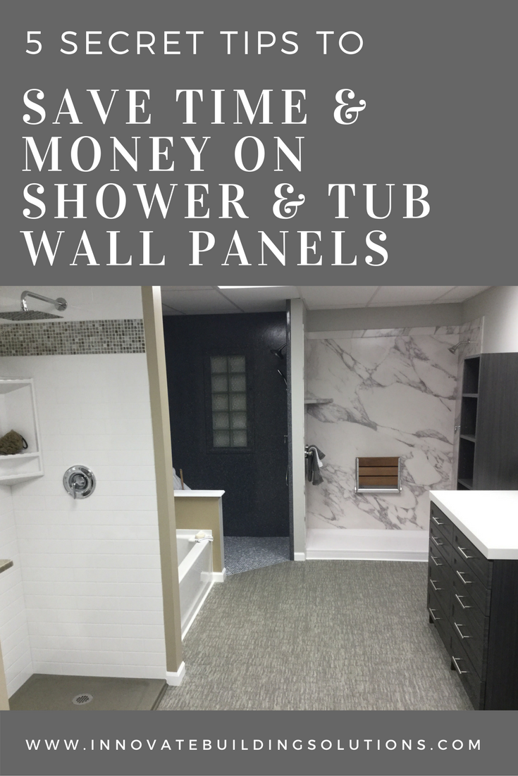 5 secret tips to save time and money selecting shower and tub wall panels | Innovate Building Solutions
