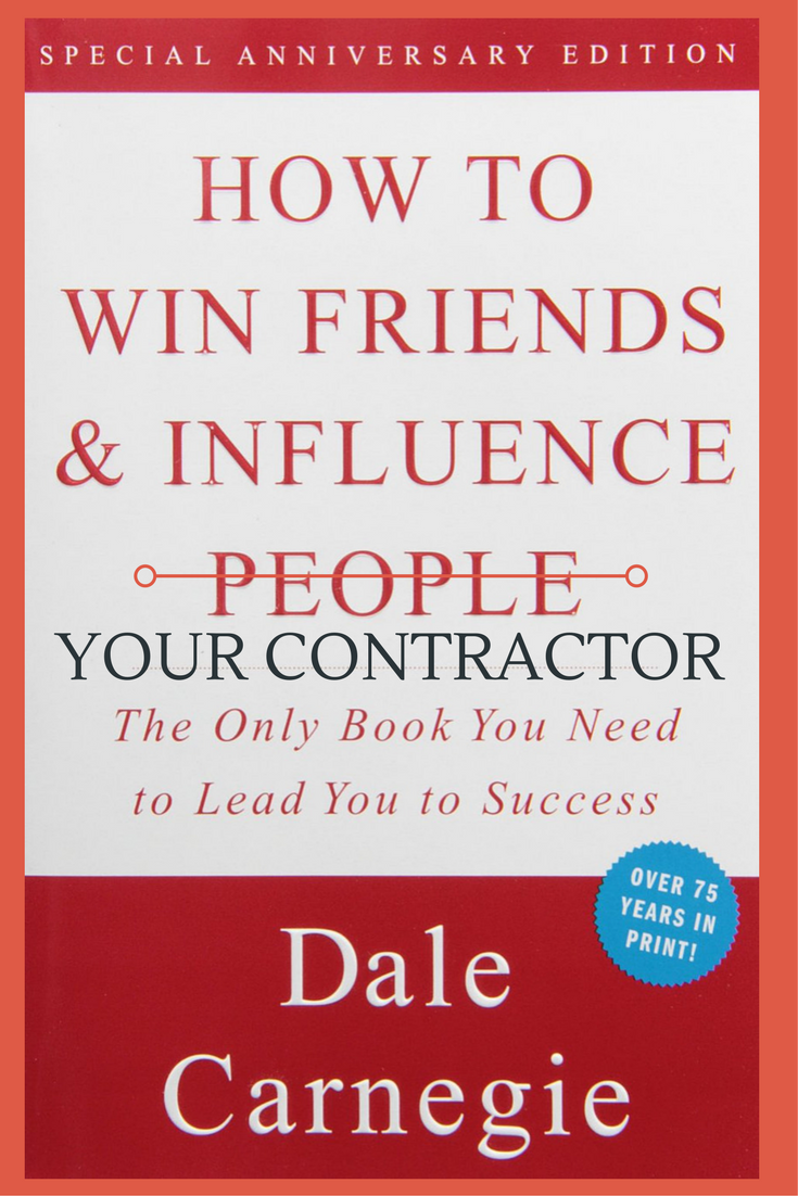 How to win friends and influence your contractor | Innovate Building Solutions