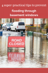 4 Super-Practical Tips to Prevent Flooding through Basement Windows