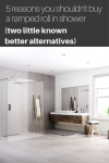 5 reasons you shouldn't buy a ramped roll in shower base (2 little-known better alternatives for aging parents)