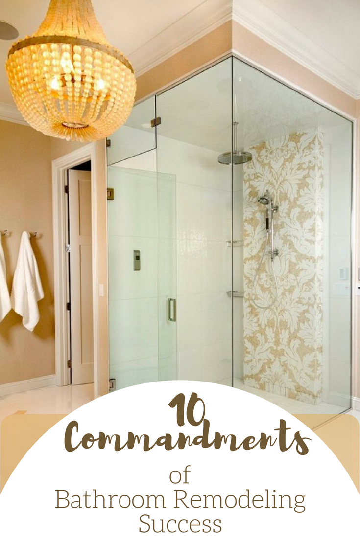 The 10 Commandments of Bathroom Remodeling Success