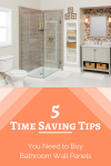 5 Time Saving Tips You Need to Buy Bathroom Wall Panels