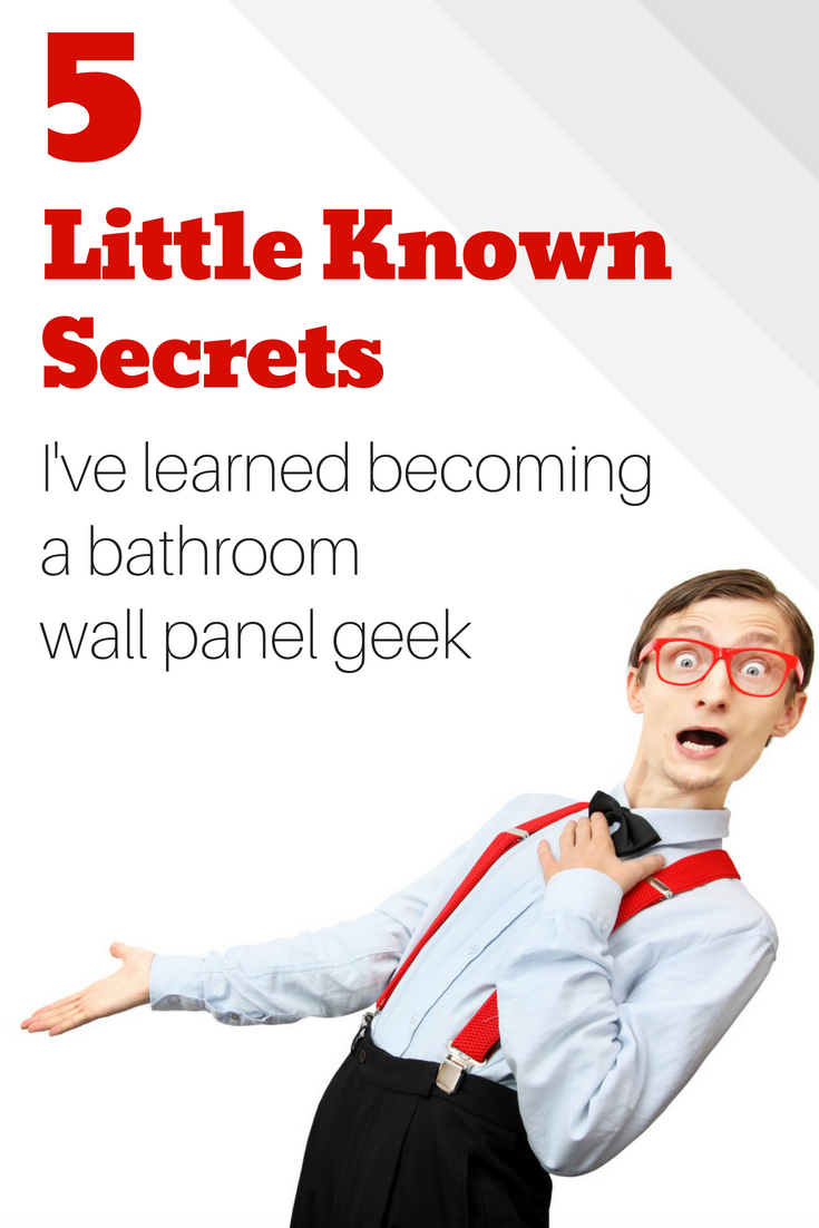 5 Little Known Secrets I've learned becoming a bathroom wall panel geek | Innovate Building Solutions | #ShowerPanels #SolidSurfaceBase #BathroomRemodel