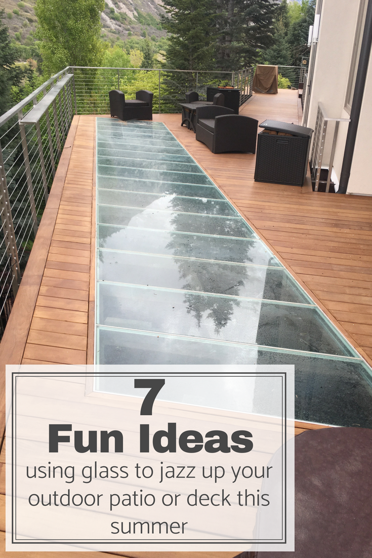 Incroyable 7 Fun Ideas Using Glass To Jazz Up Your Outdoor Patio Or Deck This Summer |