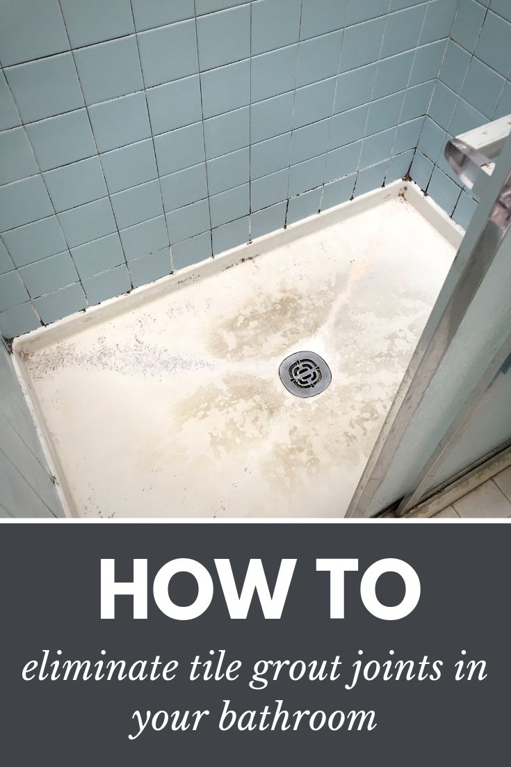 How to eliminate tile grout joints in your bathroom