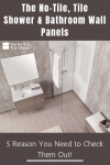 The No-Tile, Tile Shower & Bathroom Wall Panels – 5 Reasons You Need to Check Them Out