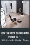 How to Choose Shower Wall Panels to Fit 9 Hot Interior Design Styles
