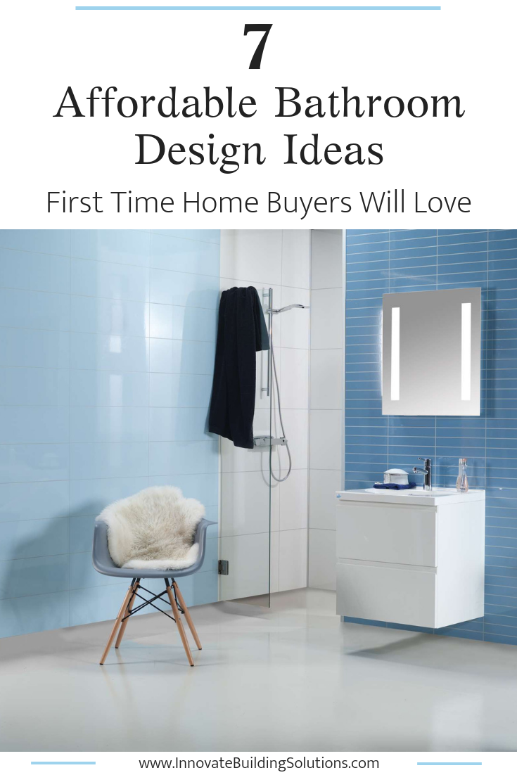 7 Affordable bathroom design ideas first time home buyers will love | Innovate Building Solutions | #bathroomdesign #homedesign #bathroomremodel #laminatewallpanels