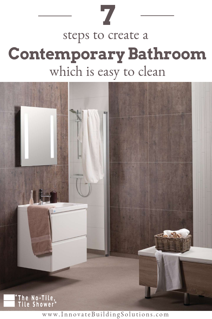 7 Steps to create a contemporary bathroom which is easy to clean | Innovate Building Solutions | #BathroomRemodeling #ContemporaryBathroom #WallPanels #LowProfileBase
