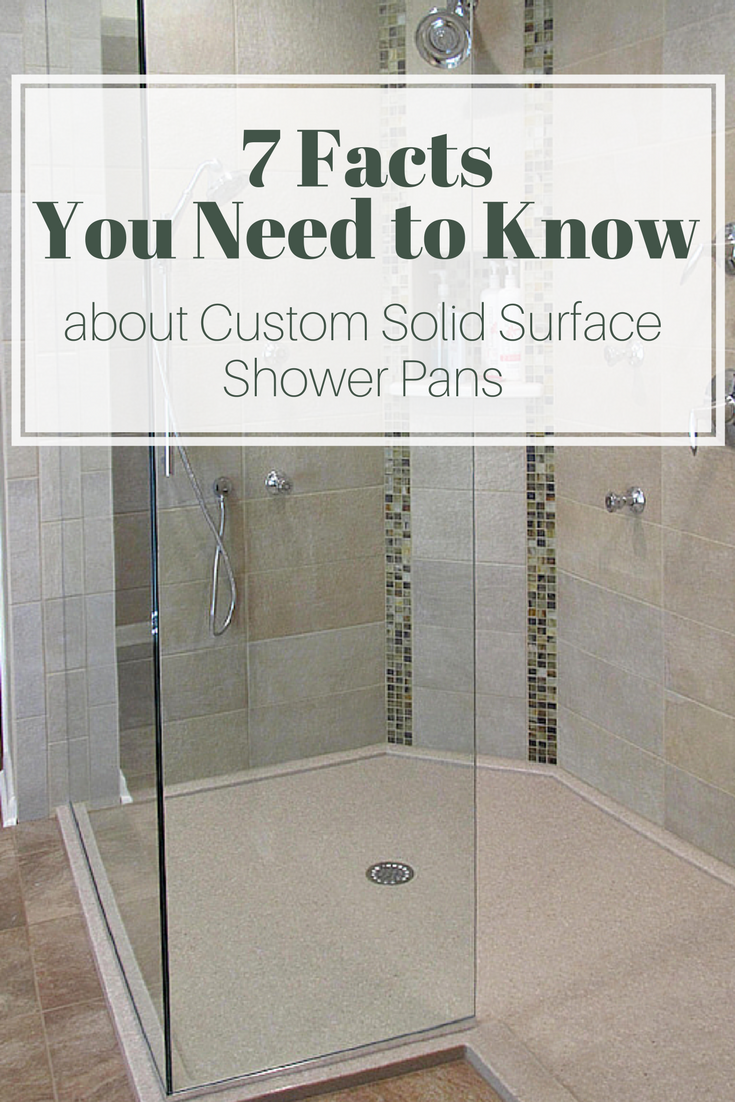 7 Facts you need to know about custom solid surface pans | Innovate Building Solutions | #ShowerPan #BathroomRemodeling #CustomShowerBase #CulturedStone