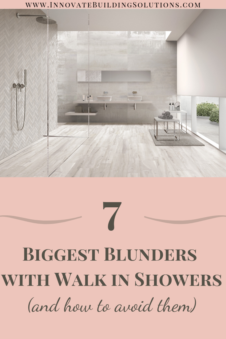 7 Biggest blunders with walk in shower - how to avoid them | Innovate Building Solutions | #BathroomRemodeling #WalkInShower #RollInShower #ShowerAccessible