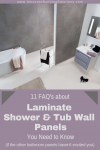 11 FAQ's about Laminated Shower & Tub Wall Panels You Need to Know (especially if other bathroom panels haven't excited you)