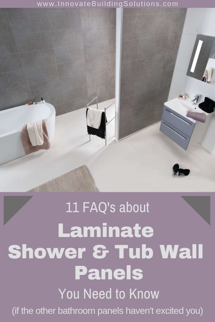 Laminate shower and tub wall panels you need to know | Innovate Building Solutions | #LaminateShowers #TubWallPanels #RemodelingTips