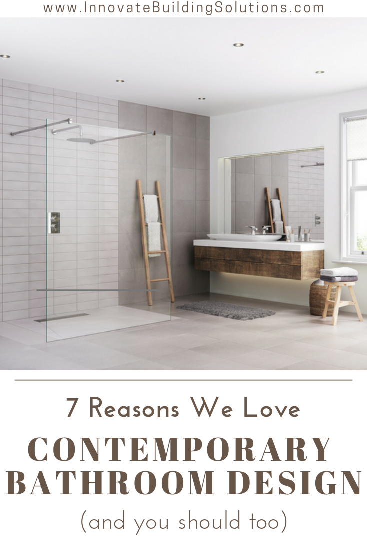 Reasons why we love contemporary bathroom designs | Innovate Building Solutions | #ContemporaryBathrooms #BeautifulBathroomDesigns #BathroomRemodeling #Showerwallpanels