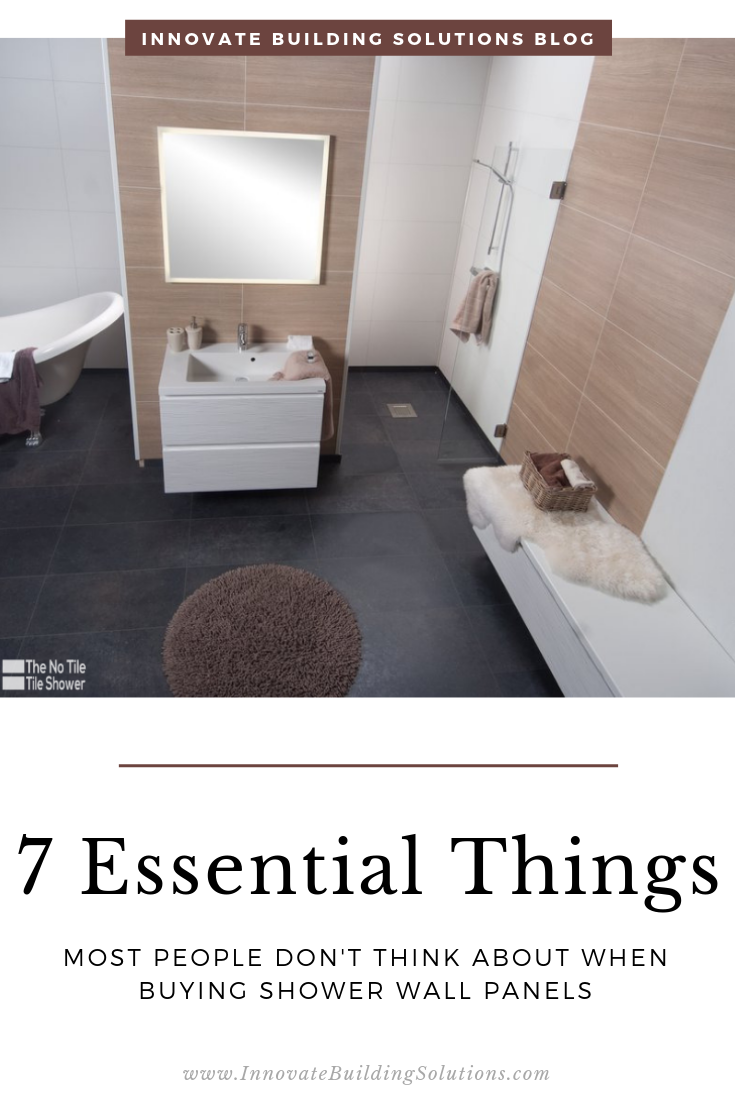 Essential things people don't thikn about when buying shower wall panels | Innovate Building Solutions | #ShowerWallPanels #BuyingShowerPanels #BathroomProducts #HotBathroomIdeas