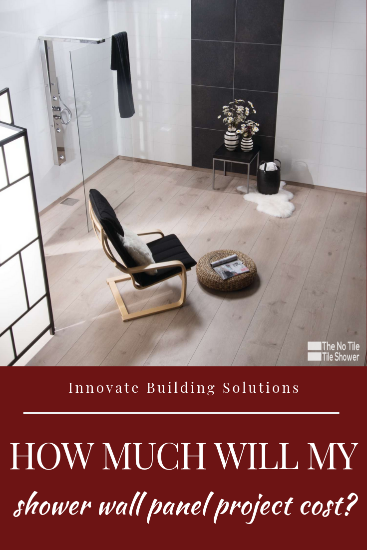 How much will your shower wall panel project cost you | Innovate Building Solutions | #ShowerWallPanels #BathroomWallPanels #BathroomProjectCost #Savingmoney