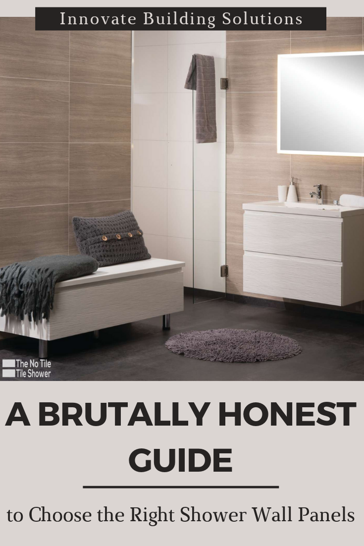 Brutally Honest Guide to choose the right shower wall panel | Innovate Building Solutions | #BathroomRemodeling #ShowerWallPanels #BathroomWallPanels