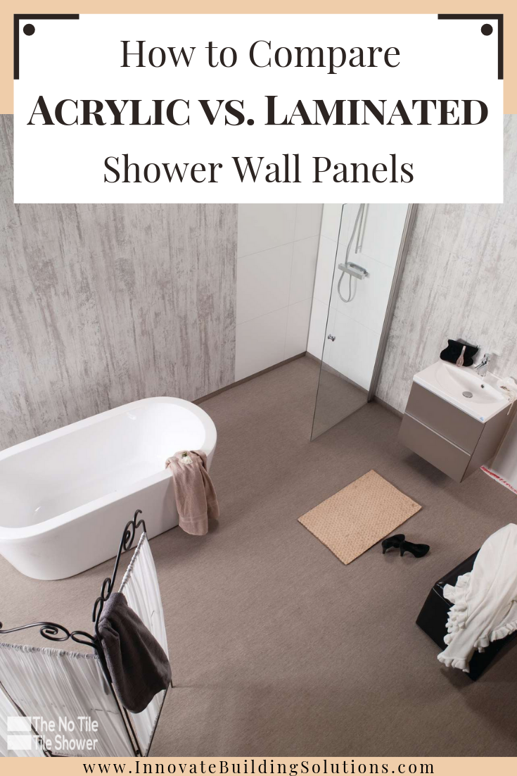 Comparing acrylic vs laminated shower wall panels | Innovate Building Solutions | #AcrylicShower #BathroomRemodeling #ShowerPanels #LaminateWallPanels