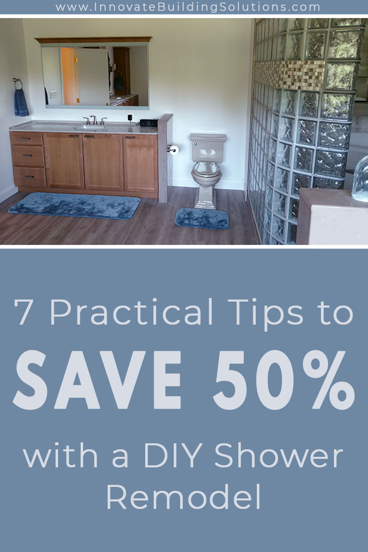 Pinterest - Opening - Practical tips to save money by doing a diy shower remodel | Innovate Building Solutions | #DIYShower #BathroomRemodeling #CheapShowerPanels #BathroomPanels