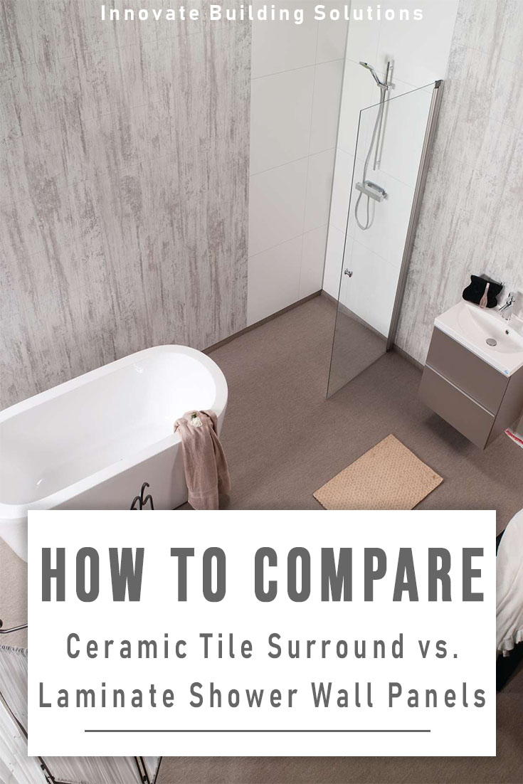 How to Compare Ceramic Tile Surrounds vs. Laminate Shower Wall Panels