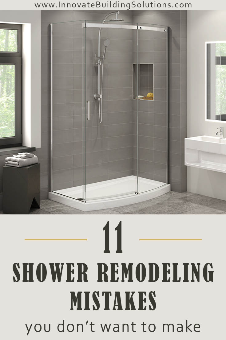 Shower remodeling mistakes you don't want to make | Innovate Building Solutions | #RemodelingTips #BathroomRemodeling #GroutFreeShower #ShowerWallPanels