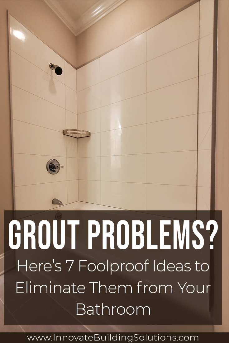 Grout Problems and how to fix them | Innovate Building Solutions | #GroutProblems #TileShower #GroutJoints #bathroomremodel