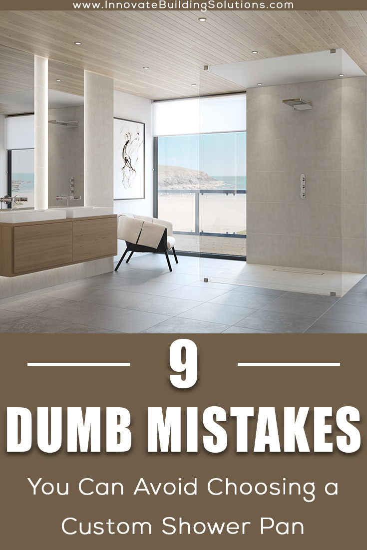 dumb mistakes you can avoid choosing a custom shower pan | Innovate Building Solutions | #CustomshowerPan #CustomShower #BathroomRemodeling