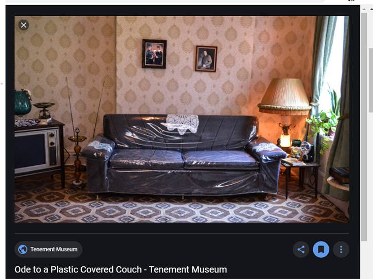 plastic covered living room furniture credit tenement.org | Innovate Home Org | Innovate Building Solutions | #FunitureCovers #PlasticFurniture #EmptyNester