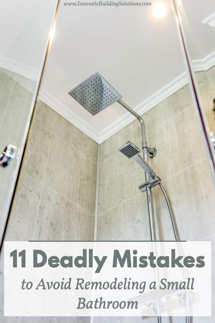 11 Deadly Mistakes to Avoid Remodeling a Small Bathroom